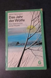 Willi Fährmann - Das Jahr der Wölfe