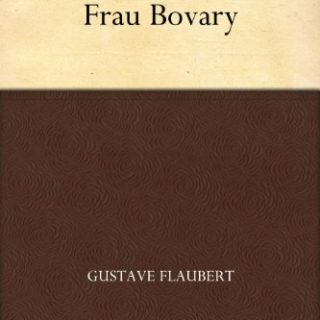 Madame Bovary - Gustave Flaubert - Bild: Amazon