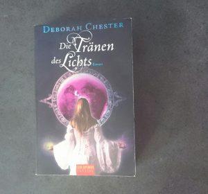 Die Tränen des Lichts - Deborah Chester