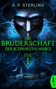 """""""Die Bruderschaft der schwarzen Maske"""" - A.P. Sterling - Bild: Bastei Lübbe"""