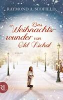 Das Weihnachtswunder von Old Nichol - Raymond A. Scofield - Bild: Aufbau Verlag