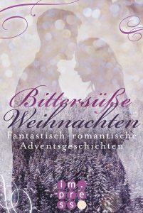 Bittersüße Weihnachten-Fantastischromantische-Adventsgeschichten - Bild: Carlsen-Verlag
