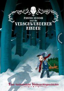 Mister Lugosi und die verschwundenen Kinder - Frank M. Reifenberg - Bild: Thienemann Esslinger Verlag