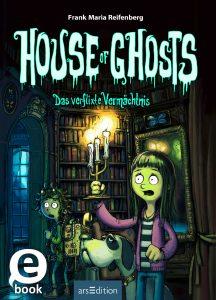 House of Ghosts - Frank M. Reifenberg - Bild: Bloomoon Verlag