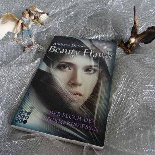 Beauty Hawk, Der Fluch der Sturmprinzessin - Andreas Dutter