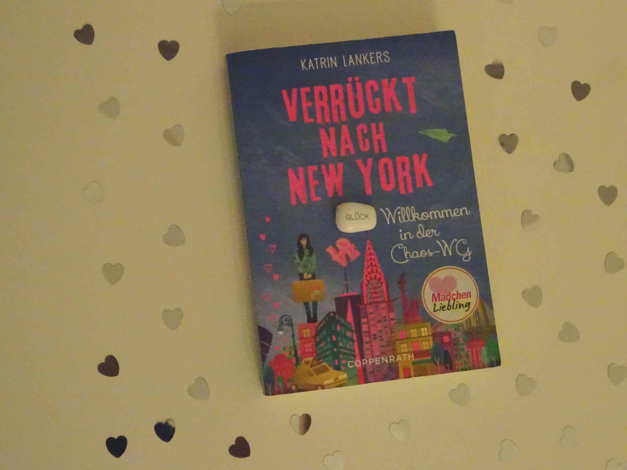 Verrückt nach New York - Willkommen in der Chaos-WG - Katrin Lankers