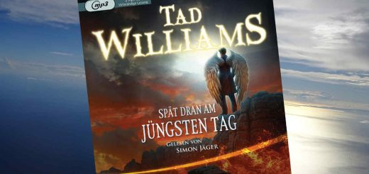Spät dran am jüngsten Tag - Tad Williams