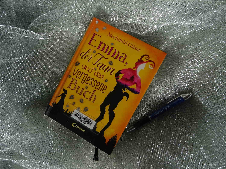 Emma, der Faun und das vergessene Buch - Mechthild Gläser