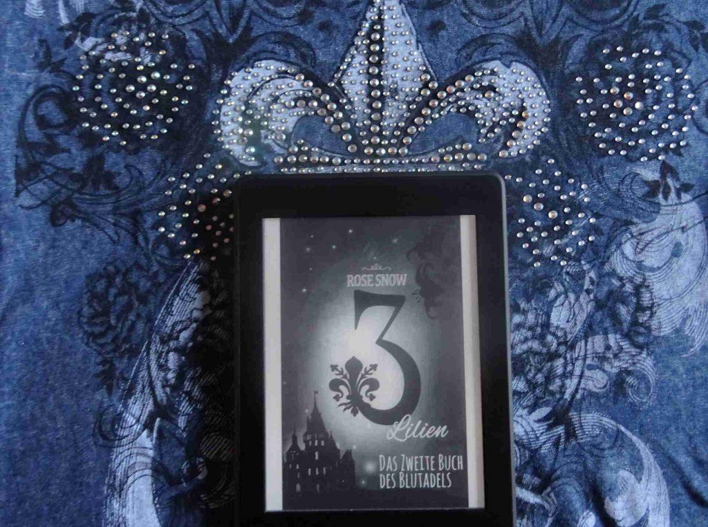 3 Lilien Das zweite Buch des Blutadels - Rose Snow