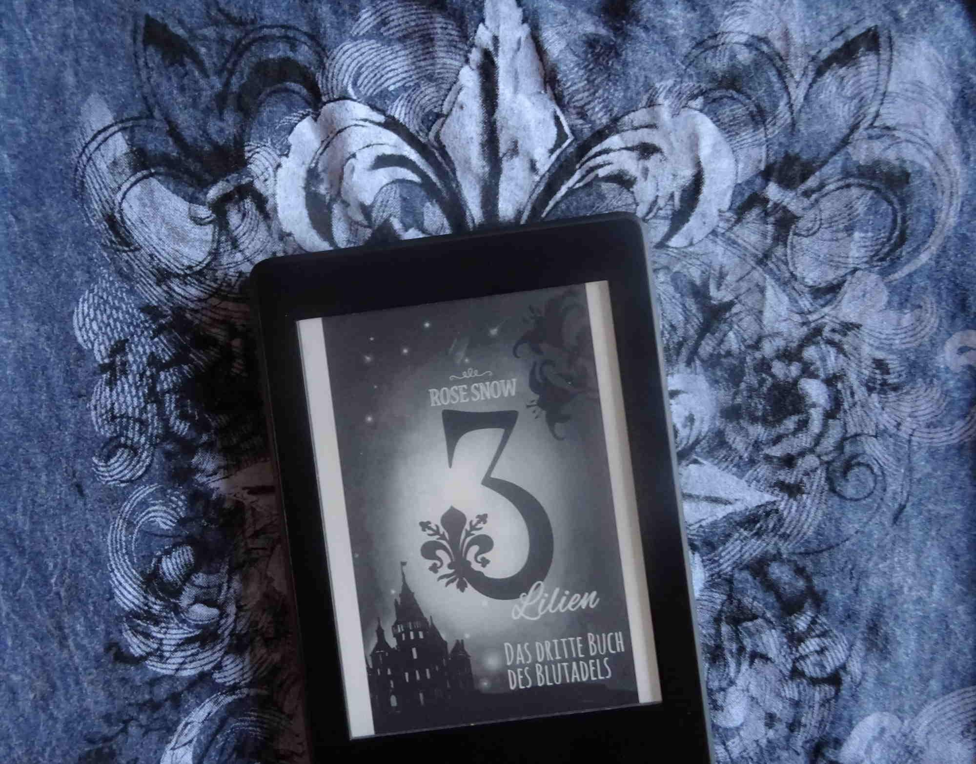 3 Lilien Das dritte Buch des Blutadels - Rose Snow