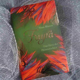 Fayra Das Herz der Phönixtochter - Nina Blazon