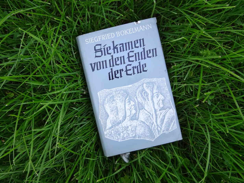 Sie kamen vom Ende der Erde - Siegfried Bokelmann
