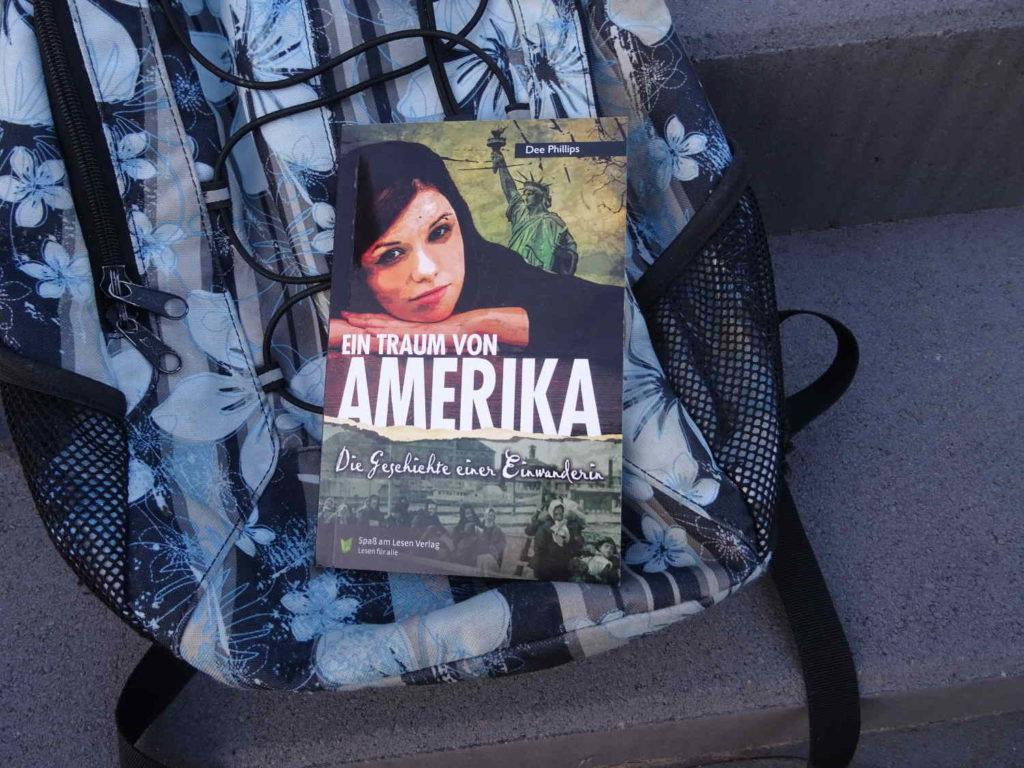 Ein Traum von Amerika - Die Geschichte einer Einwanderin ~ Dee Phillips
