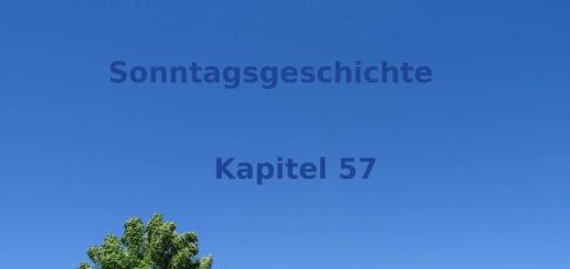 Sonntaggeschichte Kapitel 57 - Blogroman