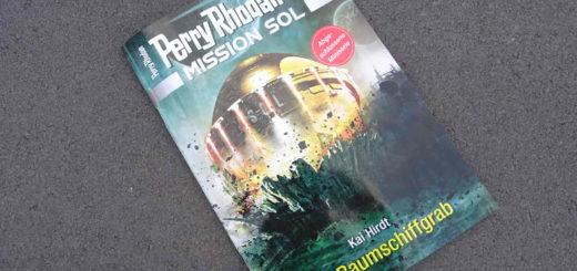 Perry Rhodan Mission Sol - Das Raumschiffgrab ~ Kai Hirdt