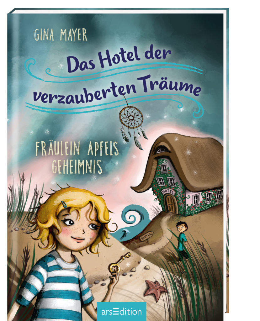Das Hotel der verzauberten Träume ~ Gina Mayer