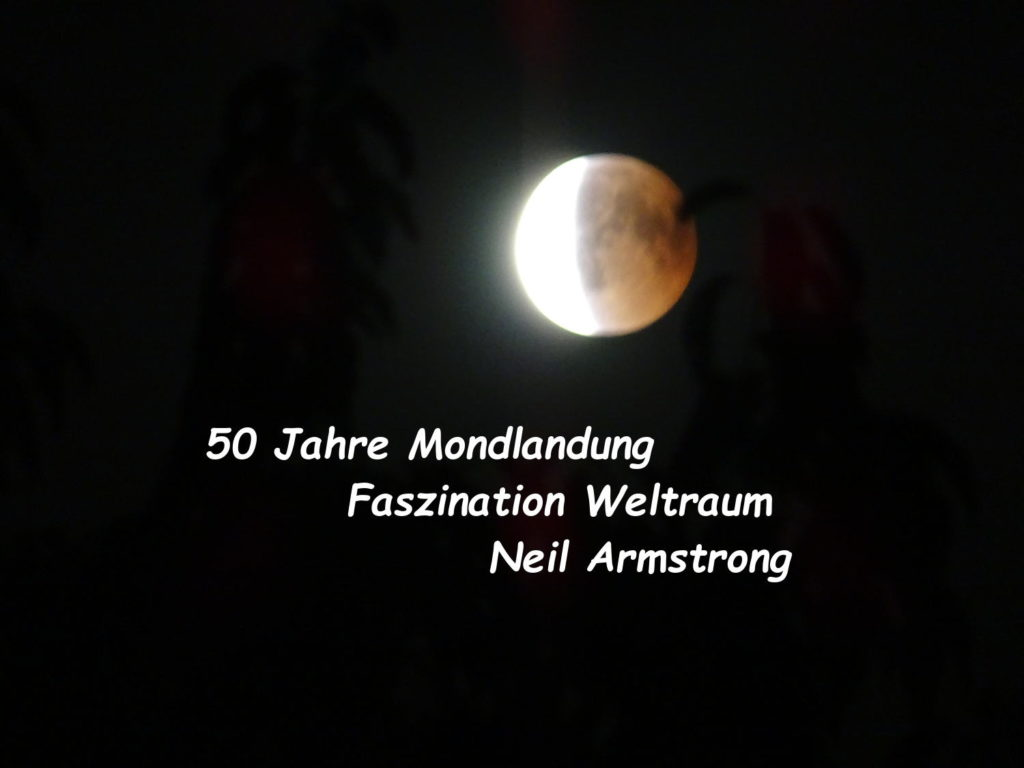 50 Jahre Mondlandung - Faszination Weltraum - Neil Armstrong