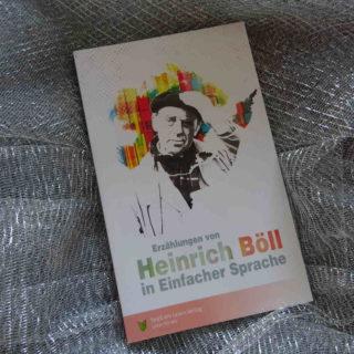 Erzählungen von Heinrich Böll in einfacher Sprache