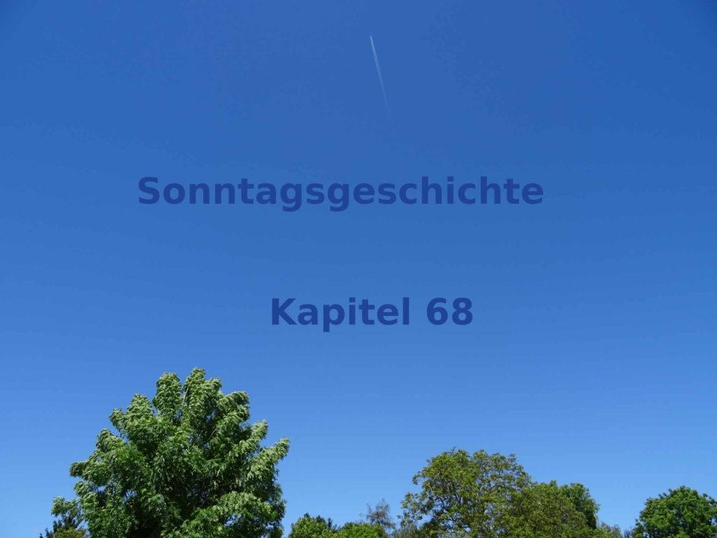 Sonntagsgeschichte Blogroman Kapitel 68