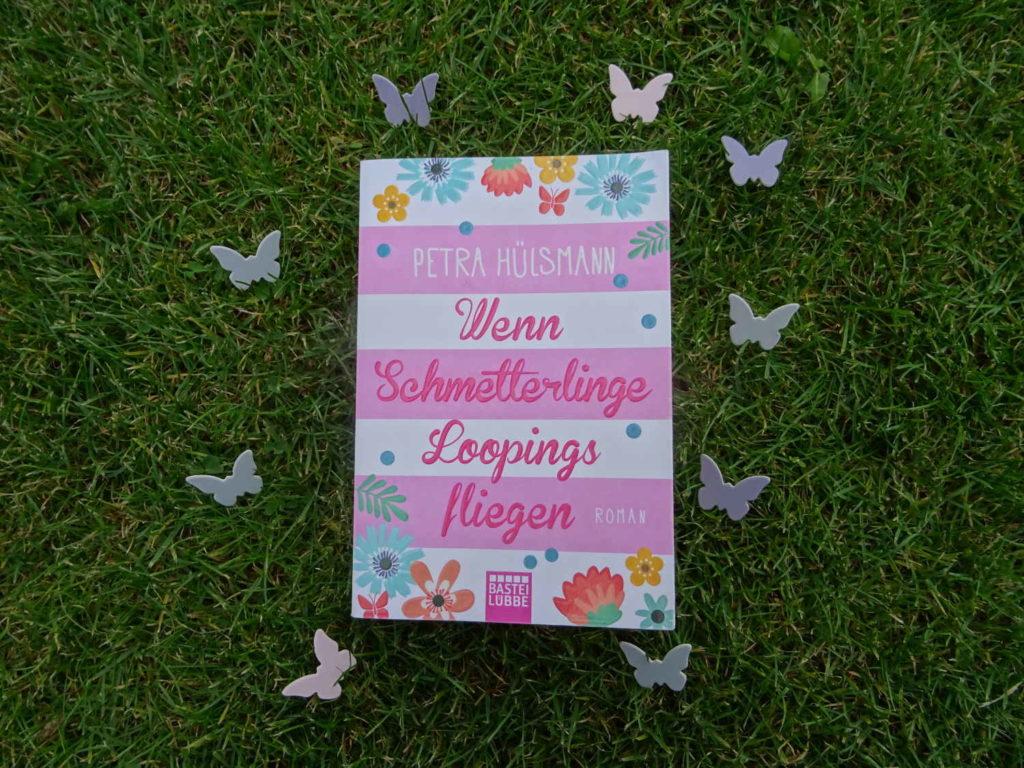 Wenn Schmetterlinge Loopings fliegen ~ Petra Hülsmann