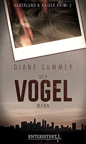 Der Vogelmann ~ Diane Summer