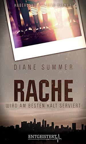 Rache wir am besten Kalt serviert ~ Diane Summer