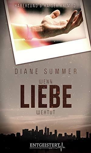 Wenn Liebe weh tut ~ Diane Summer