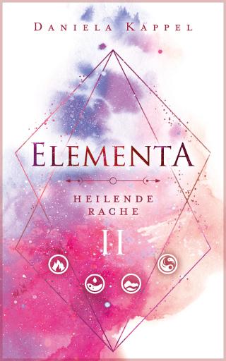Elementa 2 ~ Daniela Kappel (c) Wolkenart Coverdesign