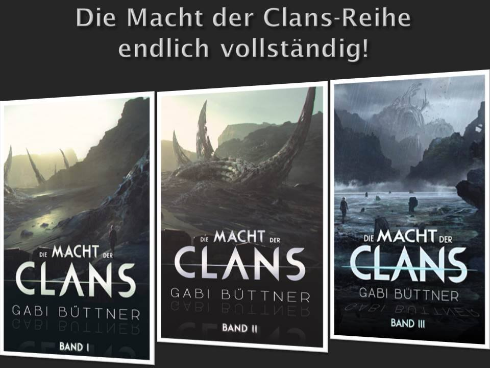 Die Macht der Clans ~ Gabi Büttner (c) Gabi Büttner