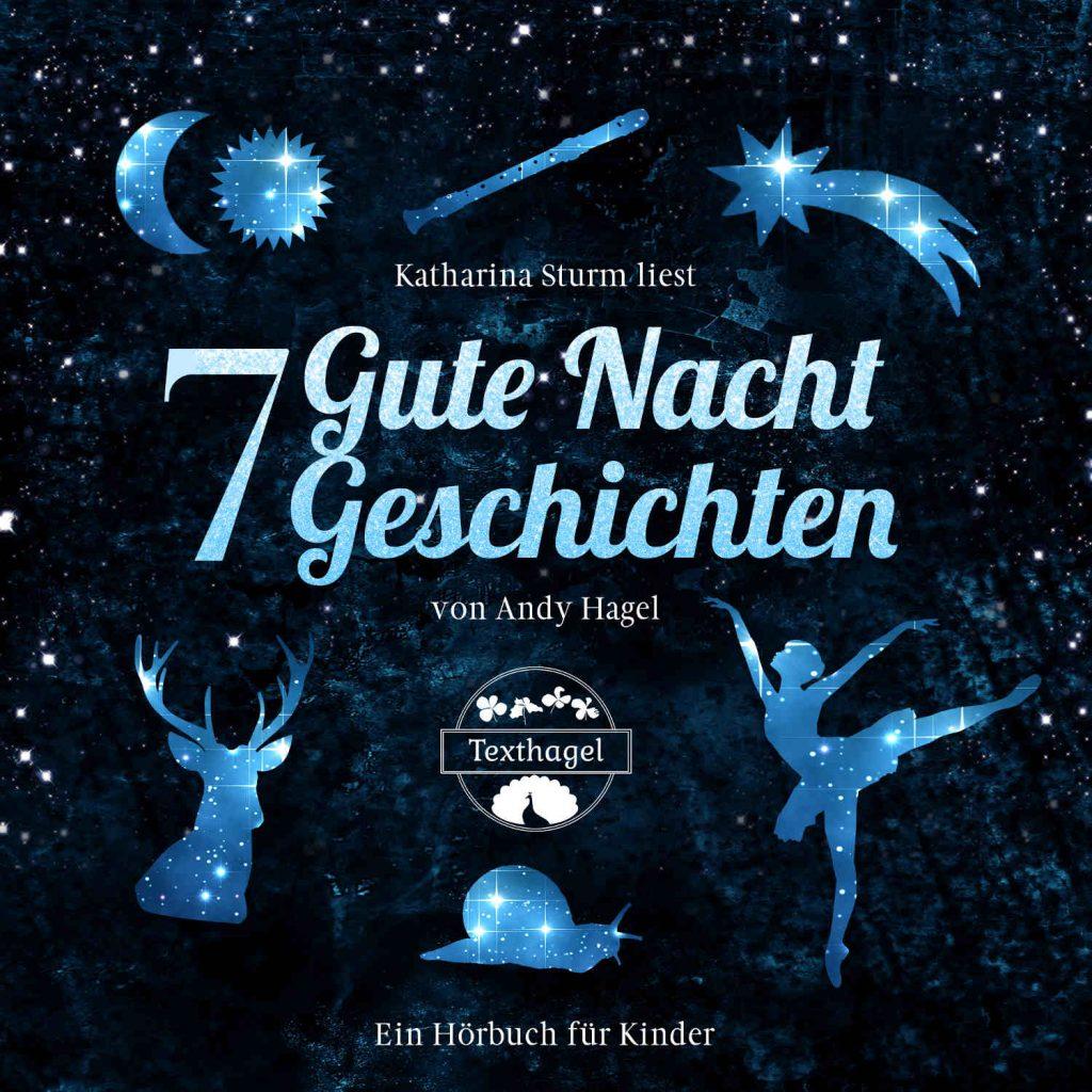 7 Gute Nacht Geschichten von Andy Hagel (c)