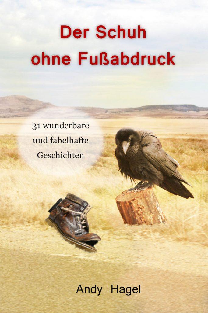 Der Schuh ohne Fußabdruck ~ Andy Hagel (c)