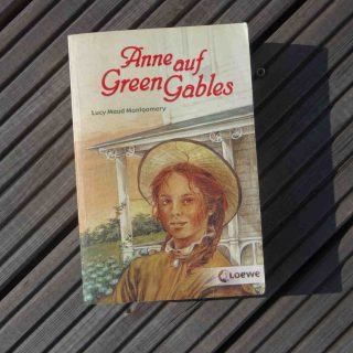 Anne auf Green Gables ~ Laucy Maud Montgomery