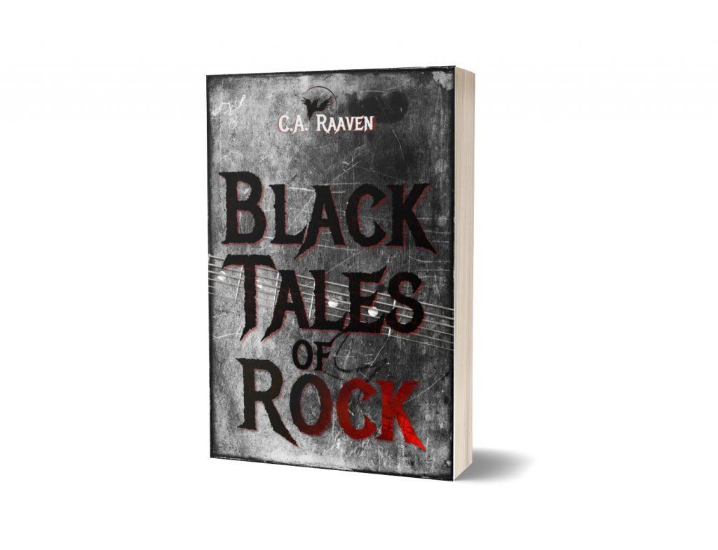 Black Tales of Rock (c) C.A.Raaven