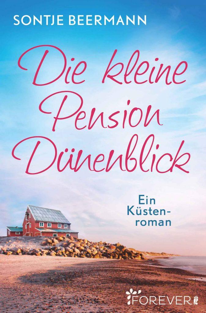 Die kleine Pension Dünenblick ~ Sontje Beermann