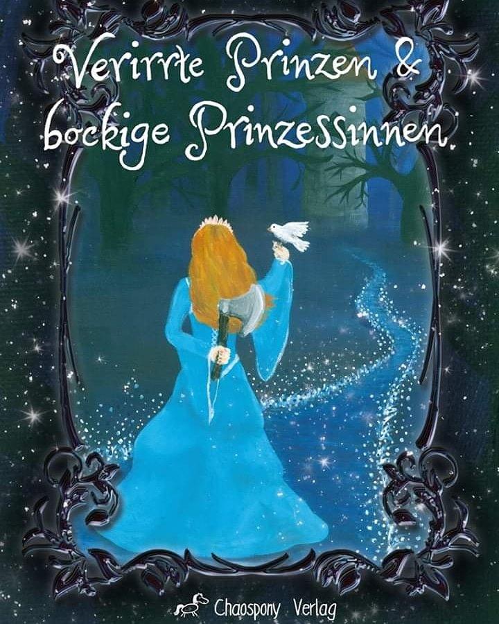 Verirrte Prinzen & bockige Prinzessinnen (c) Chaospony Verlag