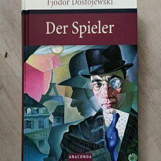 Der Spieler ~ Fjodor Dostojewski