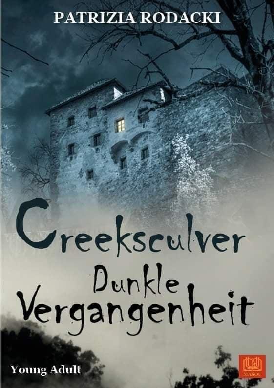 Creeksculver-Dunkle Vergangenheit ~ Patrizia Rodacki (c)
