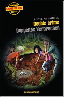 Double Crime Doppeltes Verbrechen ~ Angelika Lauriel