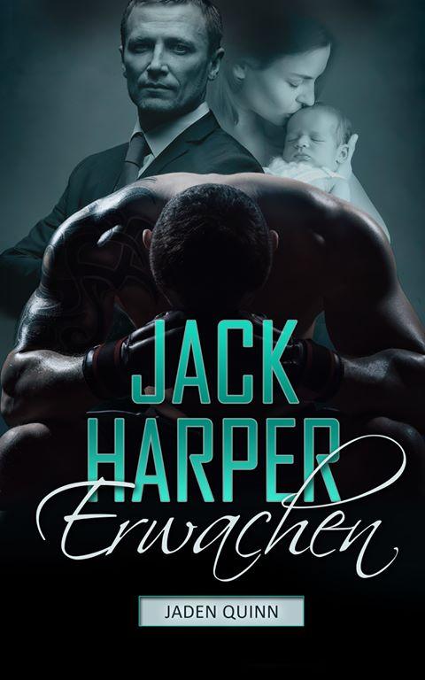 Jack Harper - Erwachen ~ Jaden Quinn