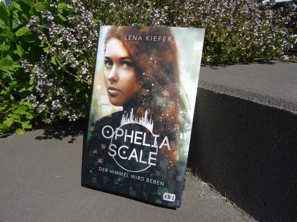 Ophelia Scale (2) Der Himmel wird beben ~ Lena Kiefer