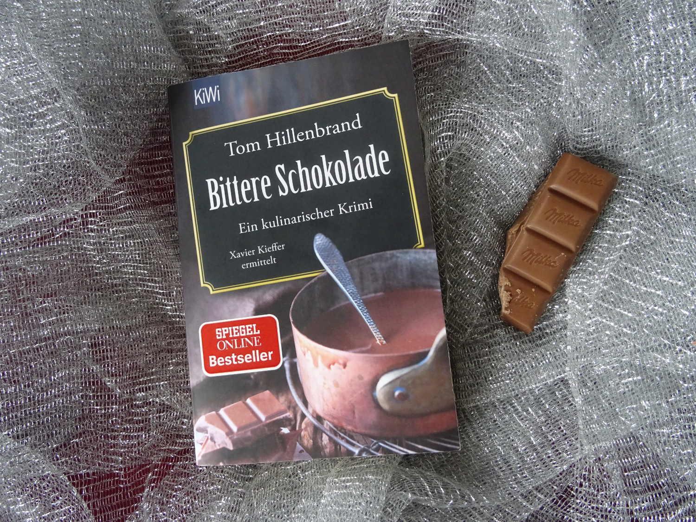 Bittere Schokolade ~ Tom Hillenbrand