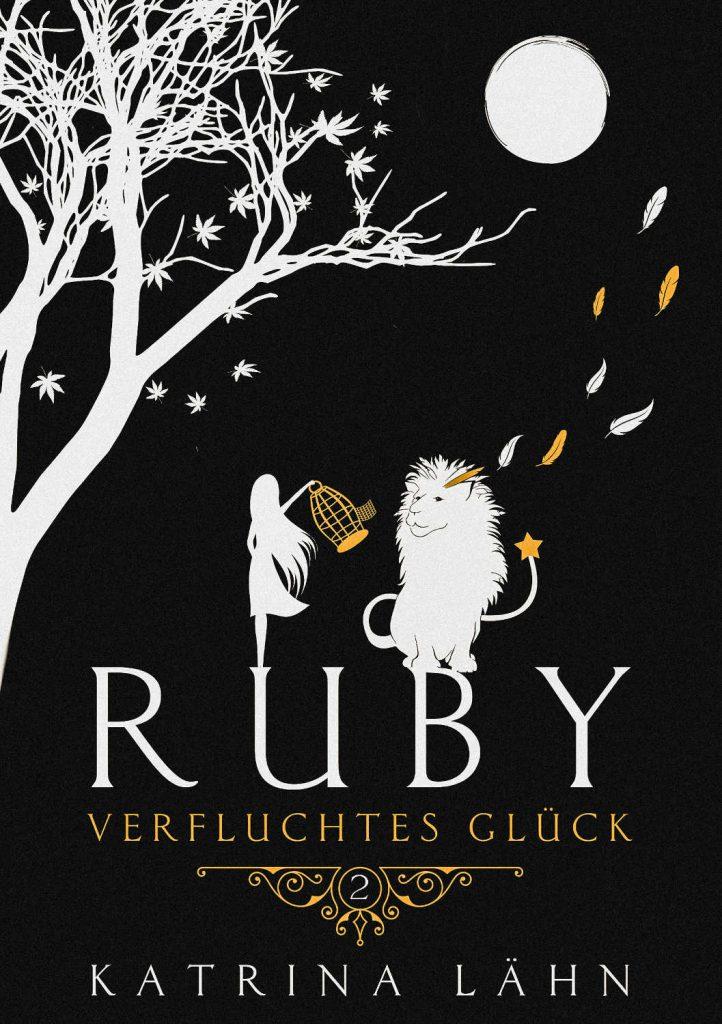 Ruby, Verfluchtes Glück ~ Katrina Lähn (c)