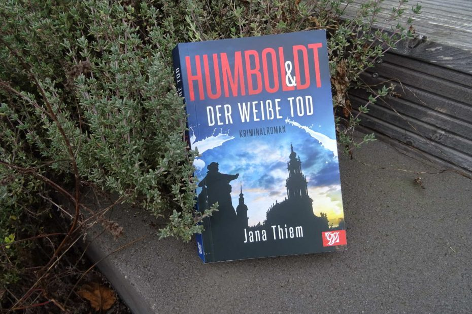 Humboldt & der weiße Tod ~ Jana Thiem