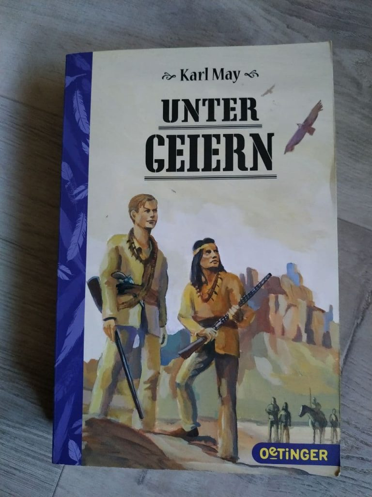 Unter Geiern ~ Karl May