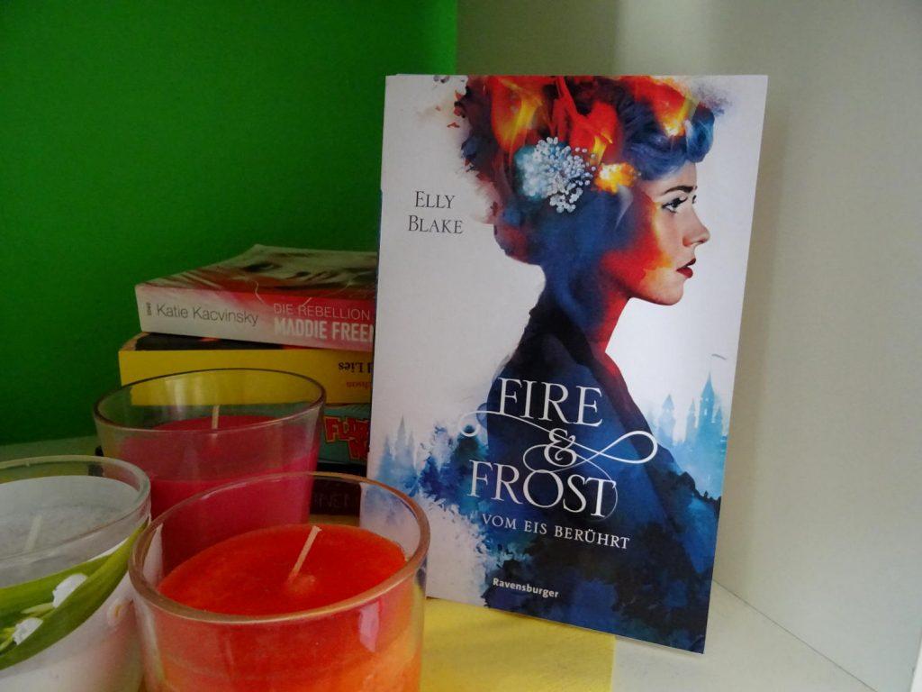 Fire & Frost Vom Eis berührt ~ Elly Blake