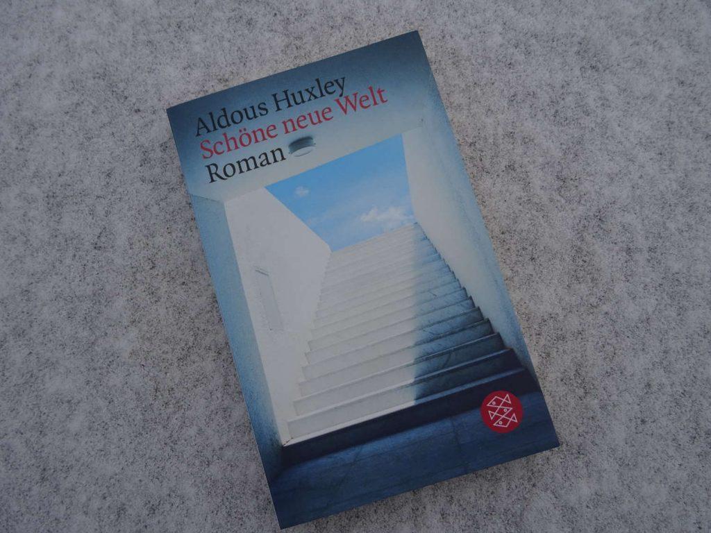 Schöne neue Welt ~ Aldous Huxley