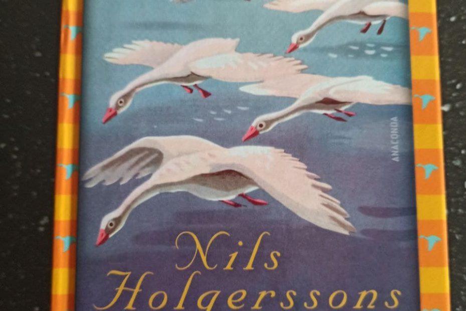 Nils Holgerssons wunderbare Reise mit den Wildgänsen ~ Selma Lagerlöf