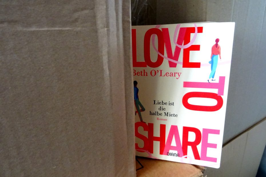 Love to Share - Liebe ist die halbe Miete ~ Beth O´Leary